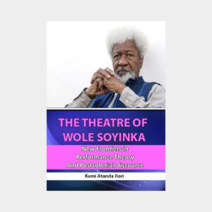 The theatre of Wole Soyinka New Frontiers
